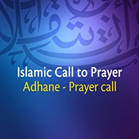 Islamic Call to Prayer (Quran - Coran - Islam)