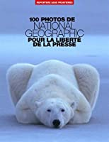100 PHOTOS NATIONAL GEOGRAPHIC