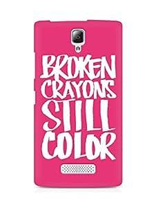 AMEZ broken crayons still colour Back Cover For Lenovo A2010
