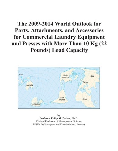 The 2009-2014 World Outlook For Parts, Attachments, And Accessories For Commercial Laundry Equipment And Presses With More Than 10 Kg (22 Pounds) Load Capacity front-578394