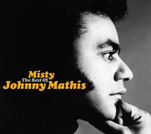 Johnny Mathis - Misty: The Best of Johnny Mathis - Zortam Music