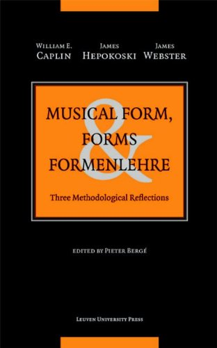 Musical Form, Forms, and Formenlehre: Three...