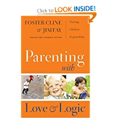 Parenting With Love And Logic (Updated and Expanded Edition) by Foster Cline and Jim Fay
