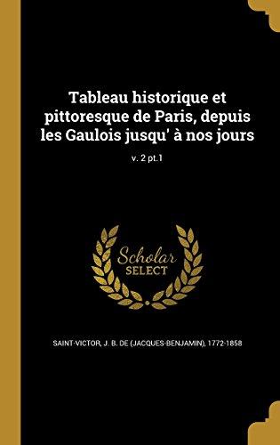 tableau-historique-et-pittoresque-de-paris-depuis-les-gaulois-jusqu-a-nos-jours-v-2-pt1