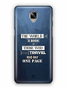 YuBingo The World is a Book. Those Who Don't Travel, Read only one Page Designer Mobile Case Back Cover for OnePlus 3