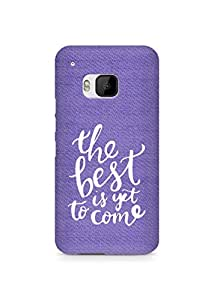 AMEZ the best is yet to come Back Cover For HTC One M9