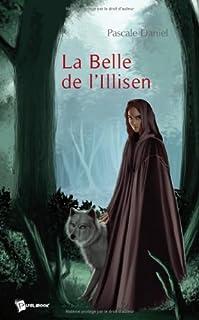La belle de l'Illisen, Daniel, Pascale