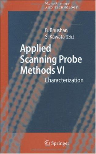 Applied Scanning Probe Methods Vi: V. 6 (Nanoscience And Technology)