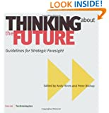 Thinking about the Future, Guidelines for Strategic Foresight