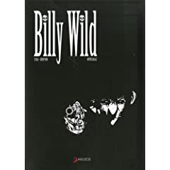 Billy Wild - Céka & Guillaume Griffon