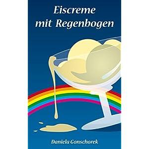 Eiscreme mit Regenbogen