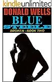 Blue Steele - Broken