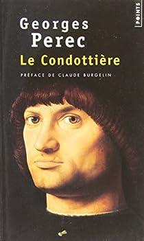 Le condottière par Perec