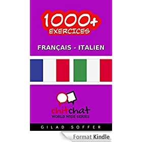 1000+ Exercices Fran�ais - Italien (ChitChat WorldWide)