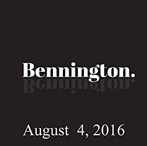 Bennington, Kerry Coddett, August 4, 2016 Radio/TV Program