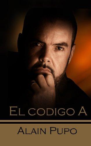El Codigo A: Volume 1