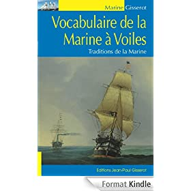 Vocabulaire de la Marine � Voile (Illustr� et anot�)