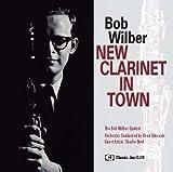 echange, troc Bob Wilbur - New Clarinet in Town