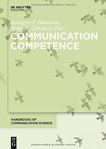 Communication Competence (Handbooks of Communication Science) PDF