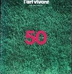 Chroniques de l'Art Vivant n� 50 - Ju...