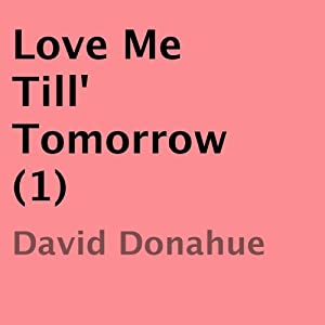 Love Me Till Tomorrow Audiobook