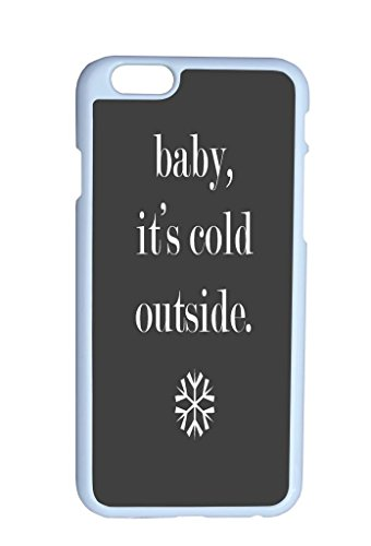 Baby It Is Cold Outside Hard Top Quality Plastic Cover Protector Sleeve Case For Iphone 6 Plus 5.5 Inches front-957174