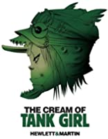 The Cream of Tank Girl