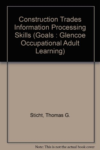 Construction Trades Information Processing Skills: Reading (Goals : Glencoe Occupational Adult Learning) PDF