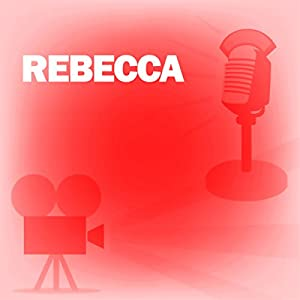 Rebecca (Dramatized) Radio/TV
