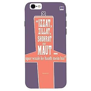Izzat, Zillat, Shohrat, Aur Mout... - Mobile Back Case Cover For Apple Iphone 7