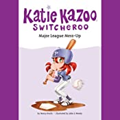 Major League Mess-Up: Katie Kazoo Switcheroo #29 | Nancy Krulik