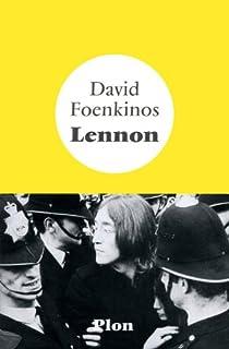 Lennon par Foenkinos