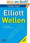 Elliott-Wellen: Sichere Prognosen in...