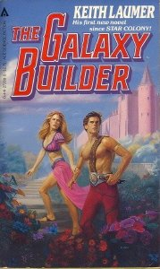 The Galaxy Builder, KEITH LAUMER