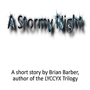 A Stormy Night | [Brian Barber]