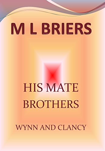 M L Briers - His Mate- Brothers- Wynn and Clancy (Lycan Romance) (English Edition)