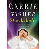 img - for [ SHOCKAHOLIC - GREENLIGHT ] By Fisher, Carrie ( Author) 2011 [ Hardcover ] book / textbook / text book