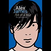 Bit of a Blur | [Alex James]