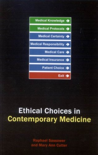 Ethical Choices in Contemporary Medicine Integrative Bioethics