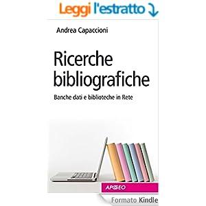 Ricerche bibliografiche: Banche dati e biblioteche in Rete