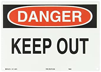 "Brady Black And Red On White Color Admittance Sign, Legend ""Danger Keep Out"""