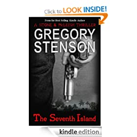 THE SEVENTH ISLAND (Stone & McLeish Thriller Series of Stories #1)