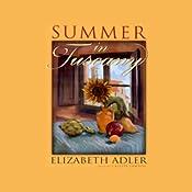 Summer in Tuscany | [Elizabeth Adler]