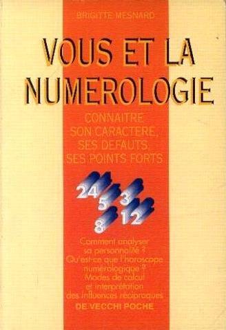 vous-et-la-numerologie-connaitre-son-caractere-ses-defauts-ses-points-forts