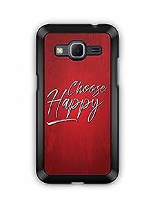 YuBingo Choose Happy Designer Mobile Case Back Cover for Samsung Galaxy Core Prime