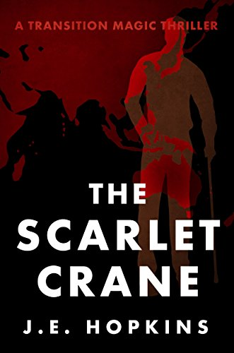 The Scarlet Crane: A Transition Magic Thriller (Service Transition compare prices)