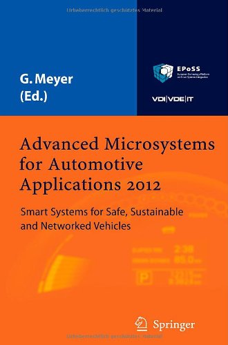 Advanced Microsystems for Automotive Applications 2012: Smart Systems for Safe, Sustainable and Networked Vehicles