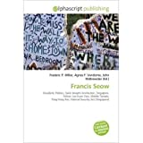 [ Francis Seow ] By Miller, Frederic P (Author) [ Sep - 2010 ] [ Paperback ]