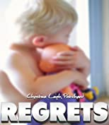 Regrets (The C I N Series Shorts)