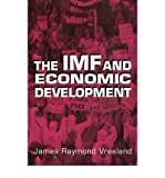 img - for [(The IMF and Economic Development )] [Author: James Raymond Vreeland] [Mar-2003] book / textbook / text book